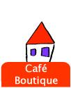 Café / Boutique